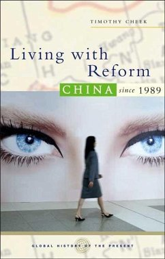 Living with Reform: China Since 1989 - Cheek, Timothy