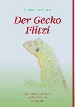 Der Gecko Flitzi - Krammer, Ulrike