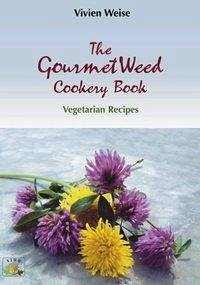 The Gourmet weed cookery Book