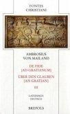 De Fide Ad Gratianum / Über den Glauben an Gratian 3