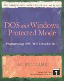 DOS and Windows Protected Mode: Programming with DOS Extenders in C