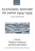 Economic History of Japan: 1600-1900: Economic History of Japan 1914-1955