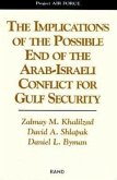 The Implications of the Possible End of the Arab-Israeli Conflict to Gulf Security