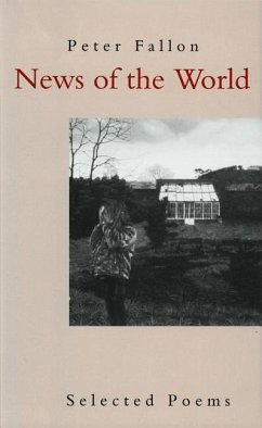 News of the World: Selected Poems - Fallon, Peter