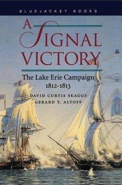 A Signal Victory - Skaggs, David Curtis; Althoff, Gerald T.
