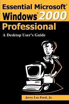 Essential Microsoft Windows 2000 Professional