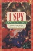 I Spy Santa Claus (Scholastic Reader, Level 1)