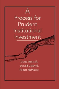 A Process for Prudent Institutional Investment