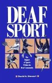Deaf Sport: The Impact of Sports Within the Deaf Community