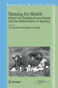 Farming for Health - Hassink, Jan / van Dijk, Majken (eds.)