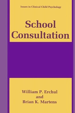 School Consultation - Erchul, William P. Martens, Brian K.