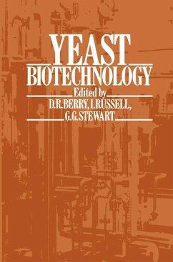 Yeast Biotechnology - Berry, David R.; Russell, I.; Stewart, G. C.