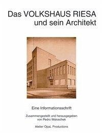 Das Volkshaus Riesa und sein Architekt