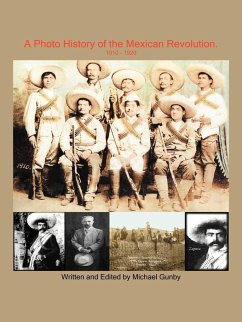 A Photo History of the Mexican Revolution 1910-1920