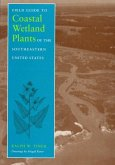 Field Guide to Coastal Wetland Plants of the Southeastern United States