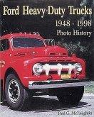 Ford Heavy-Duty Trucks 1948-1998 Photo History