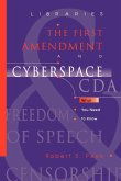 Libraries, the First Amendment, and Cyberspace