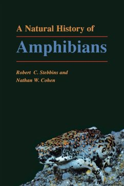 A Natural History of Amphibians - Stebbins, Robert C. Cohen, Nathan W.
