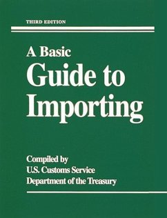 A Basic Guide to Importing - U S Customs Service