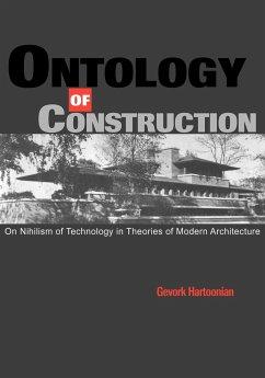 Ontology of Construction - Frampton, Kenneth; Hartoonian, Gevork