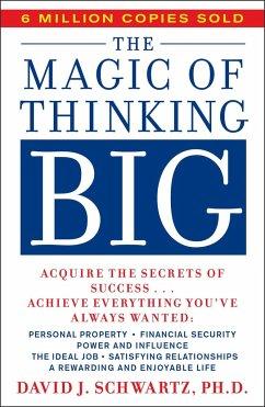 Magic of Thinking Big - Schwartz, David
