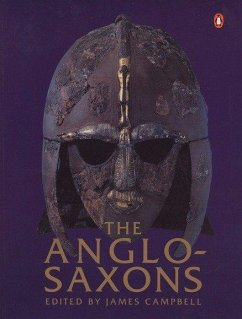 The Anglo-Saxons - Campbell, James