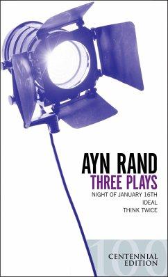 Three Plays - Rand, Ayn