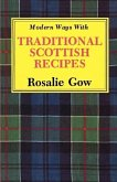 Modern Ways with Traditional Scottish Recipes