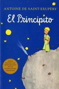 El Principito (Spanish) - De Saint-Exupery, Antoine