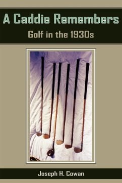 A Caddie Remembers: Golf in the 1930s