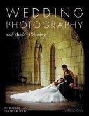 Wedding Photography: With Adobe Photoshop