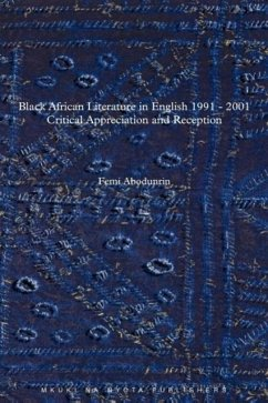 9789987449187 - Abodunrin, Femi: Black African Literature in English, 1991-2001: Critical Appreciation and Reception - Kitabu