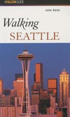 Walking Seattle - Owen, John