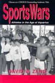 Sports Wars: Athletes in the Age of Aquarius