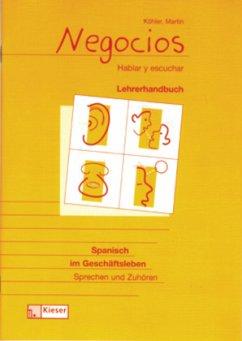 Negocios. Spanisch im Geschäftsleben. Schülerband - Köhler, Heinz; Martin, Maria C.