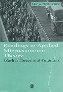 Readings in Applied Microeconomic Theory: Market Forces and Solutions