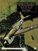 Fighter Units & Pilots of the 8th Air Force September 1942 - May 1945 Volume 2 Aerial Victories - Ace Data