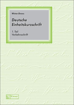 Deutsche Einheitskurzschrift 1. Verkehrsschrift. Schülerband. - Winter, Bernhard; Drews, Ilse