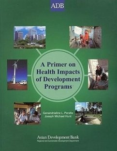 9789715615112 - Peralta, Genandrialine L. Hunt, Joseph Michael: A Primer on Health Impacts of Development Policies, Programs, and Projects - Book