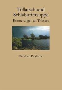 Tollatsch und Schlabuffersuppe - Pandikow, Burkhard