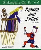 Romeo and Juliet: Shakespeare Can Be Fun