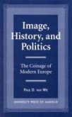 Image, History, and Politics