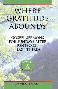 Where Gratitude Abounds - Freeman, Joseph