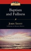 Baptism and Fullness: The Work of the Holy Spirit Today