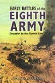 Early Battles of the Eighth Army: Crusader to the Alamein Line
