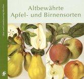 Altbewährte Apfel- und Birnensorten