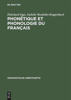 Phonétique et phonologie du français - Eggs, Ekkehard; Mordellet, Isabelle