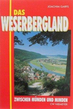 Das Weserbergland zwischen Münden und Minden
