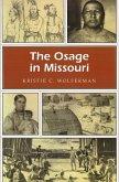 The Osage in Missouri, 1