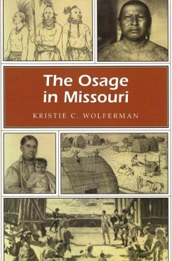 The Osage in Missouri, 1 - Wolferman, Kristie C.